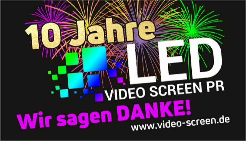 10 Jahre LED Video Screen PR